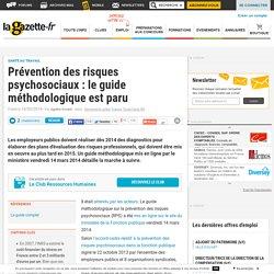 Prévention des risques psychosociaux : le guide méthodologique est paru
