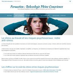 Stress et Risques Psychosociaux : prévention. Quelle solution antistress ?