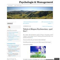 Talents et Risques Psychosociaux : quel lien ?