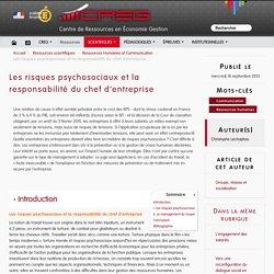 Les risques psychosociaux et la responsabilité du chef d'entreprise
