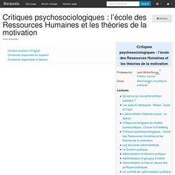 Critiques psychosociologiques : l'école des Ressources Humaines et les théories de la motivation