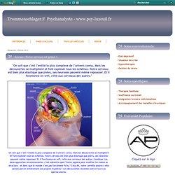 -Science: Notre cerveau est génial !- - TROMMENSCHLAGER FRANCK -PSYCHANALYSTE ET PSYCHOSOCIOLOGUE SECTEUR LUXEUIL