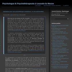 Indications pour une psychothérapie (analytique), ou une psychanalyse