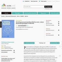Sur le façonnement psychosociétal en cours: enjeux psychothérapeutiques et éducatifs