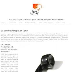 La psychothérapie en ligne