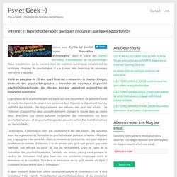 Internet et la psychotherapie : quelques risques et quelques opportunites