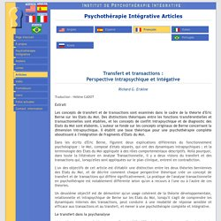 Psychothérapie Intégrative Articles: Transfert et transactions: Richard G. Erskine