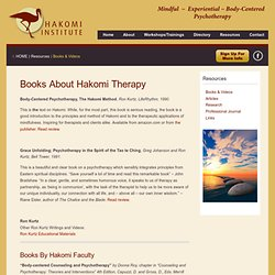 Hakomi books and videos, Body-Centered Psychotherapy: The Hakomi Method
