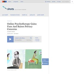 Online Psychotherapy Gains Fans And Raises Privacy Concerns