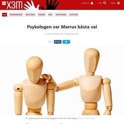 X3M: Psykologen var Marrus bästa val 7.10 2016