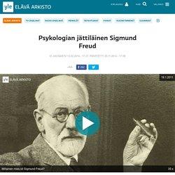 Psykologian jättiläinen Sigmund Freud