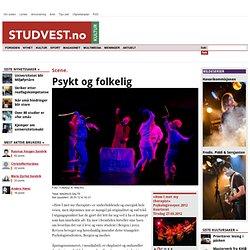 Psykt og folkelig | STUDVEST.no