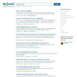 boomle ru vitorrent we have in   11827740 active torrents