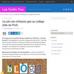 Un ptit coin d'histoire géo au collège (Site de Prof) - Les Outils Tice