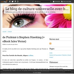 de Ptolémé à Stephen Hawking (+ eBook Jules Verne) - Le blog de culture-universelle.over-blog.com