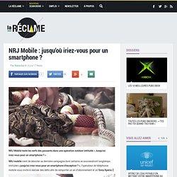 Pub NRJ Mobile : jusqu'où iriez-vous pour un smartphone