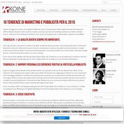 10 tendenze di marketing e pubblicità per il 2015 - Koinè Comunicazione srl