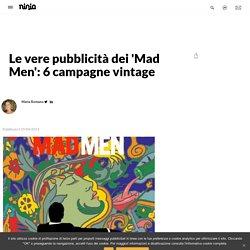 Mad Men: le 6 campagne pubblicitarie più importanti del 1969