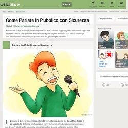 Come Parlare in Pubblico con Sicurezza: 13 Passaggi