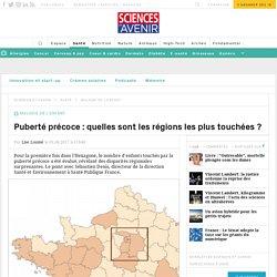 Puberté précoce : quelles sont les régions françaises les plus touchées ? - Sciencesetavenir.fr