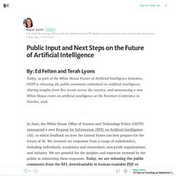 Public Input and Next Steps on the Future of Artificial Intelligence – Medium