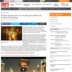 Public(s) Awards 2015 : les 10 spots pub...