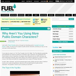 Why Aren't You Using More Public Domain Characters?