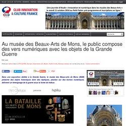 Au musée des Beaux-Arts de Mons, le public compose des vers numériques avec les objets de la Grande Guerre