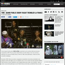 1990 : Quand Public Enemy faisait trembler la France