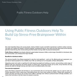 Public Fitness Outdoors Help