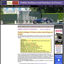 Public holidays in France, and other closing times