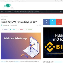 Public Keys Và Private Keys Là Gì?