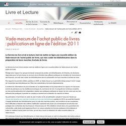 Vade-mecum de l'achat public de livres (édition 2011) - Livre et Lecture