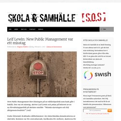 Leif Lewin: New Public Management var ett misstag