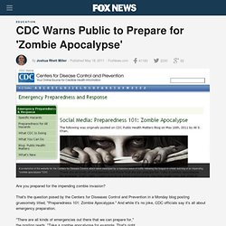 CDC Warns Public To Prepare For 'Zombie Apocalypse'