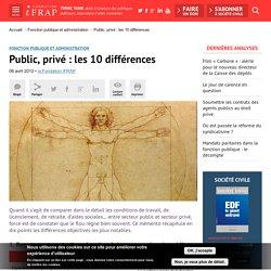 Public, privé : les 10 différences