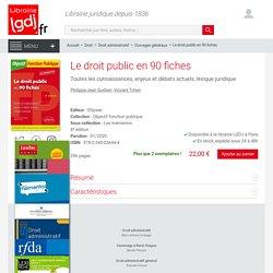 Le droit public en 90 fiches - Quillien - Tchen 9782340036444