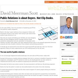 Public Relations is about Buyers. Not Clip Books.