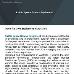 Public Space Fitness Equipment