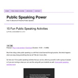 15 Fun Public Speaking Activities – Public Speaking Power