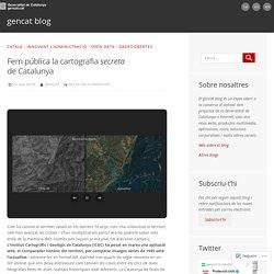 Fem pública la cartografia secreta de Catalunya – gencat blog