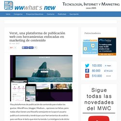 Verst, una plataforma de publicación web con herramientas enfocadas en marketing de contenido