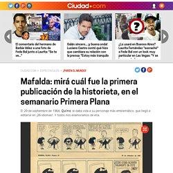 Mafalda: mirá cuál fue la primera publicación de la historieta, en el semanario Primera Plana - Ciudad.com