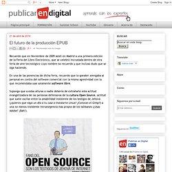Publicar en Digital: El futuro de la producción EPUB