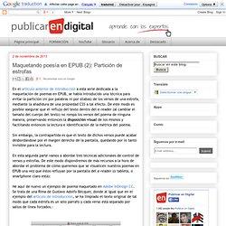 Publicar en Digital: Maquetando poesía en EPUB (2): Partición de estrofas