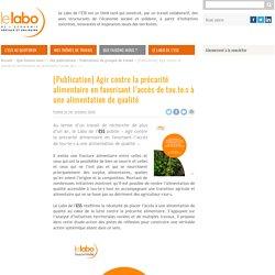 [Publication] Agir contre la précarité alimentaire en favorisant l'accès de de tou.te.s à une alimentation de qualité / Le labo de l'ESS, novembre 2020