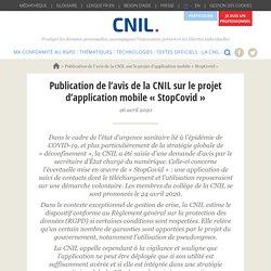 Publication de l'avis de la CNIL sur le projet d'application mobile « StopCovid »