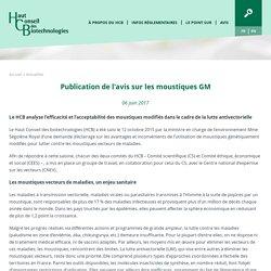 HAUT CONSEIL DES BIOTECHNOLOGIES 06/06/17 Publication de l'avis sur les moustiques GM