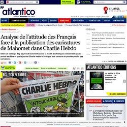Analyse de l'attitude des Français face à la publication des caricatures de Mahomet dans Charlie Hebdo