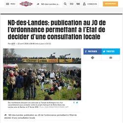 ND-des-Landes: publication au JO de l'ordonnance permettant à l'Etat de décider d'une consultation locale